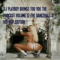Dj Playboy Podcast vol 11 The End of Summer Mixes look out for soca mixes coming soon .AUG 30  2015
