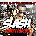 slash- street disciple prod by jskillz