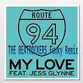 My Love - Route 94 (The Beatrockers Remix )mp3