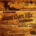 BLACK BEAR SOUND - START OVER MIX