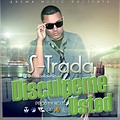 Disculpeme Usted - S-trada El Talento - Prod By Ncute_Abema Music