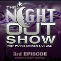 The night Out Show 8th Episode