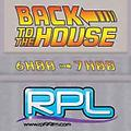 Back to the house 29102016 RPL 99FM