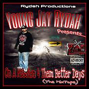 Young Jay Rydah - Free Online Music