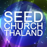 SEED CHURCH THAILAND - Free Online Music