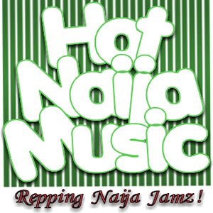 Hot Naija Music