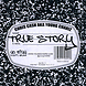 True Story by Chris Cash aka Young Chariz