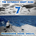 The Saturday Night Rush - 07 - Progressive House Special