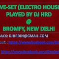 Live set (Electro house) by DJ HRD (Just for Promotion)