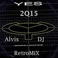 YES - Owner Of A Lonely Heart - 2Q15 - Alvis DJ RetroMix