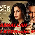 MASHALLAH - EK THA TIGER DJ KTDRocks MiX