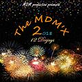 MDM'x 2 (Mixed by Team MDM)