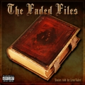 The Faded Files: Stories Told by Leon Valier