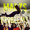 Marzs- Problems