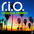 R.I.O feat. Taşkan - Living İn Stereo