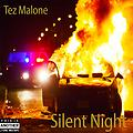 Tez Malone - Silent Night EP 2016 (Mixed By J