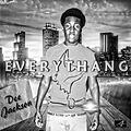 Dee Jackson - Everythang (prod. by Brandin Blahnko)