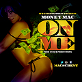 Money Mac-On Me-Prod By SCB Productions-Main(BDS)