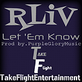 Let 'Em Know (Prod by.PurpleGloryMusic)