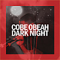 Cobe Obeah - Dark Night