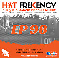 HOT FREKENCY #EP98 — CRAZY MIX 1