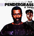 Come With Me Feat Teddy Pendergrass & Tune