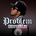 Problem - Understand Me (Dirty)