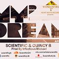 Scientific & Quincy B - My Dream (Prod. By Infectious Michael)