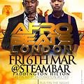 AFROBEAT_LONDON FRI 6TH MAR@STEAM BAR  PADDINTON DOWNLOAD 4 FREE DJ SHOLA B 07932424175