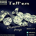 Diamonds Freestyle by tellem