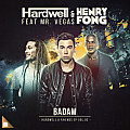 Hardwell and Henry Fong feat. Mr. Vegas - Badam