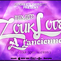 DJ GREG'S OFFICIEL PODCAST MIX LIVE ZOUK LOVE A L'ANCIENNE 30 MINUTE