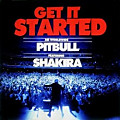 Pitbull feat. Shakira – Get It Started