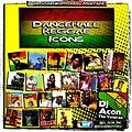 Reggae_Dancehall_Icons_Mixtape_by_@Dj_Acon_Rnc_ReggaeNightCrew