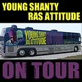 Young Shanty ft Ras Attitude - On Tour - Smokers Music