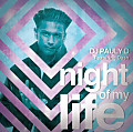 DJ Pauly D - Night Of My Life (ft Dash)