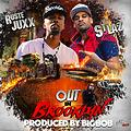 Ruste Juxx & St. Laz - Out in Brooklyn (Produced by Bigbob, cuts by LD of Sublime)