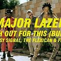 128. MAJOR LAZER - WATCH OUT THIS (EXTENDED VERSION) [BUMAYE PRIVATE EDIT]