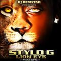 Dj Remstar Presents - Stylo G, Lion Eye Mixtape 2015