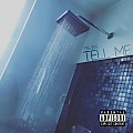 Tell Me Prod. By SuperStar O