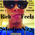 rich feels - SdotJ(o)nzy ft. Sean W. Prod. Dj Quik