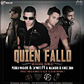 Quien Fallo (Official Remix) (Prod. by Yance & Alex)(By @LilGFlow)