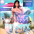 DJ STiX - Loca People [July PromoMix 2k13]