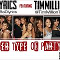 Her Type Of Party Feat TimMillion