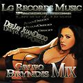 Grupo Brindis Mix - DeeJay JuanDiego - Lg-Récords Music-Productions