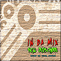 In Da Mix Real Oldschool by vinyl maniac
