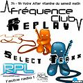 Le Select Traxx By KimBo (H2) @ Frequence Club – RPL 99Fm & RpL Electro – 29.04.17