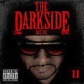 Welcome To The Darkside (feat. French Montana)