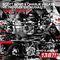 Scott Bond & Charlie Walker vs. Trouser Enthusiasts - Sweet Release (extended mix)