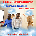 8. God Will Judge Me - Young Paperboyz